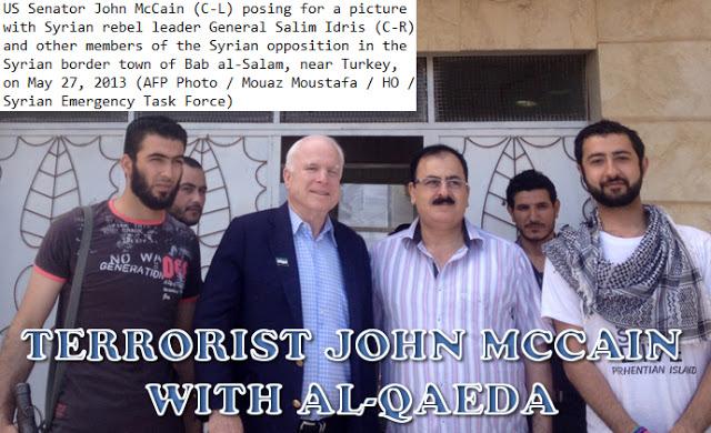 McCAIN w AL QAEDA, al Nusra, ISIS TERRORISTS in SYRIA !!